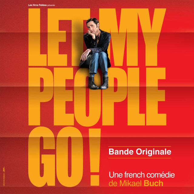 Couverture de Let My People Go ! (Bande originale du film)