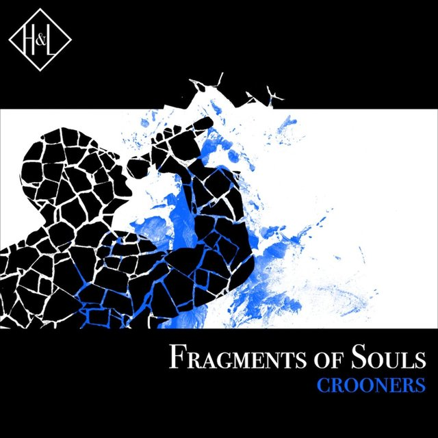 H&L: Fragments of Souls, Crooners