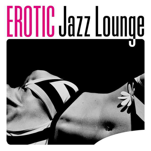 Couverture de Erotic Jazz Lounge
