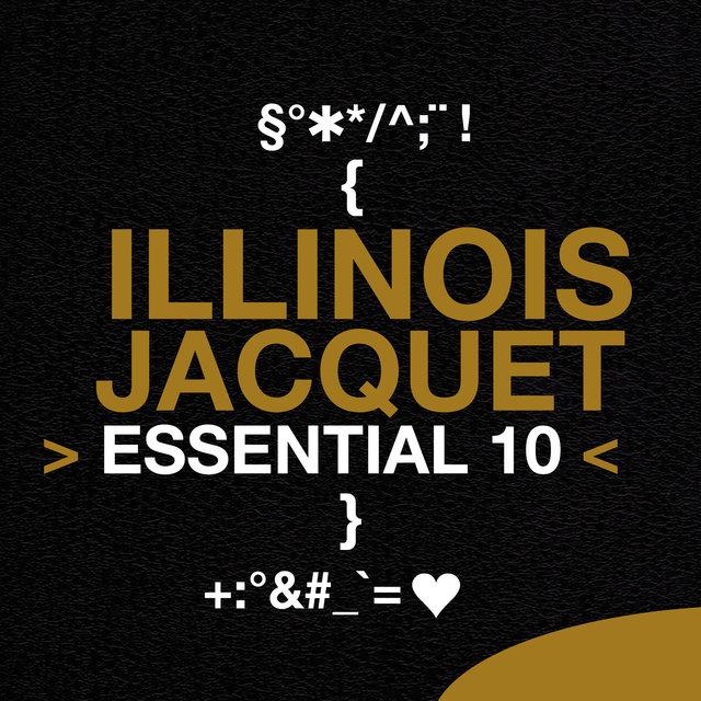 Illinois Jacquet: Essential 10