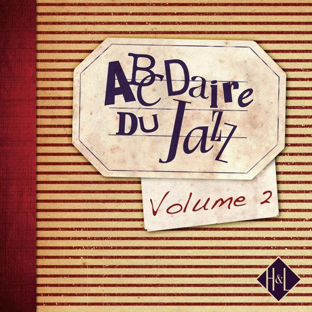 H&L: Abcdaire du Jazz, Vol. 2