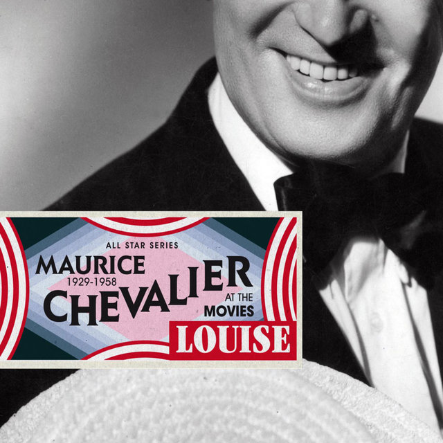 Couverture de Saga All Stars: Louise / Maurice Chevalier at the Movies 1929-1958