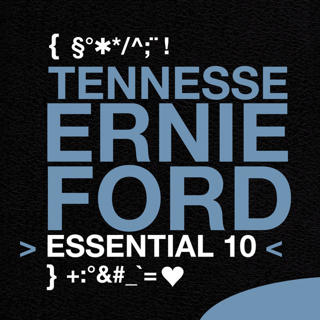 Tennessee Ernie Ford: Essential 10