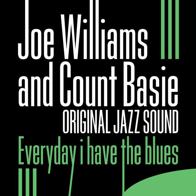 Original Jazz Sound: Everyday I Have the Blues