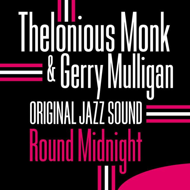Original Jazz Sound: Round Midnight