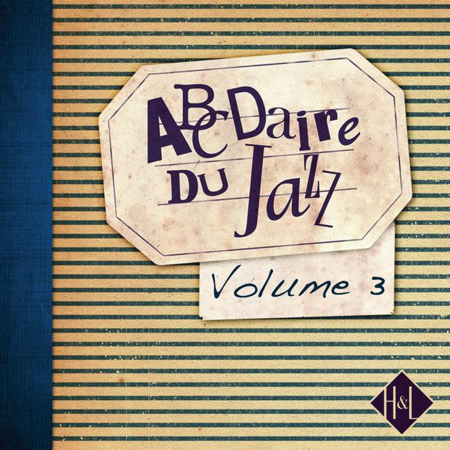 H&L: Abcdaire du Jazz, Vol. 3