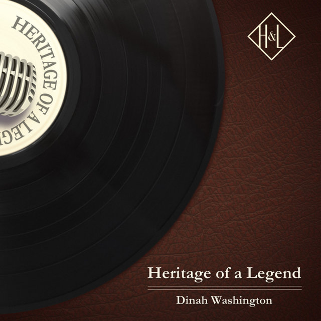 H&L: Heritage of a Legend, Dinah Washington