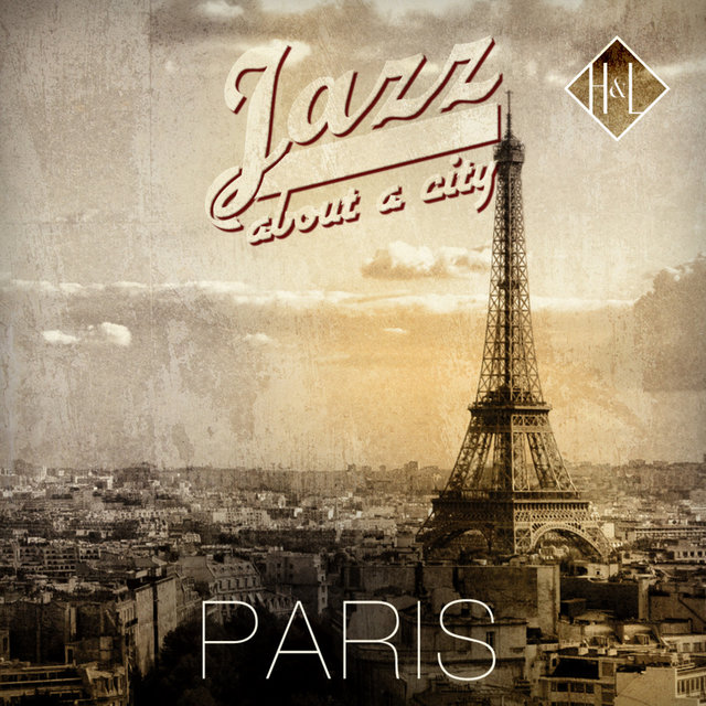 Couverture de H&L: Jazz about a City, Paris