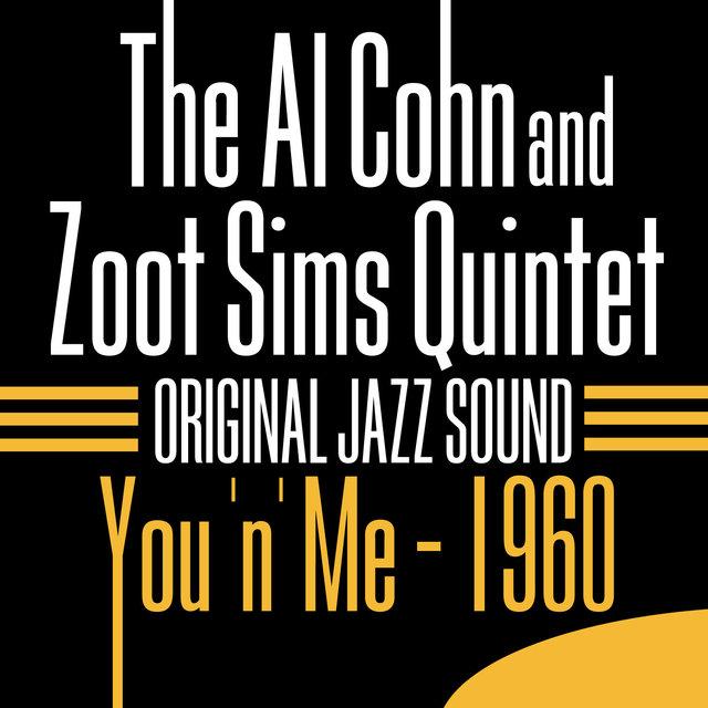 Original Jazz Sound: You 'n' Me - 1960