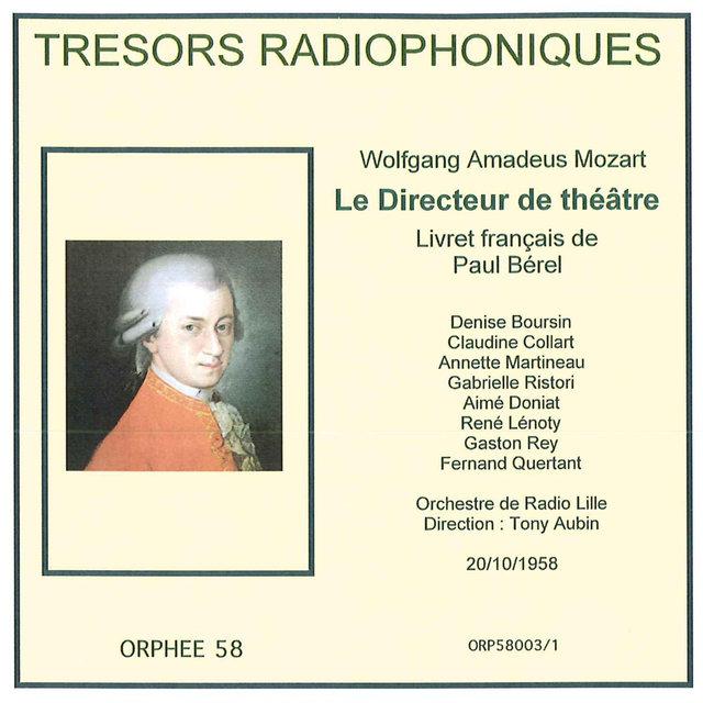 Trésors radiophoniques - Mozart: Le Directeur de théâtre, K.486 (Radio Lille 1958)