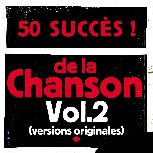 Couverture de 50 succès de la chanson, Vol. 2 (Versions originales)