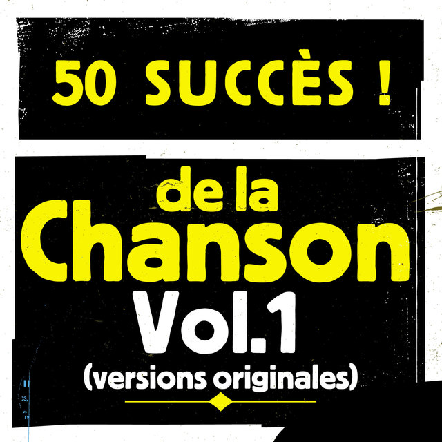 50 succès de la chanson, Vol. 1 (Versions originales)