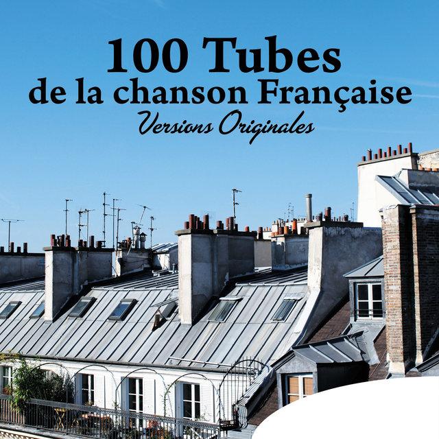 Couverture de 100 tubes de la chanson française (Versions originales)