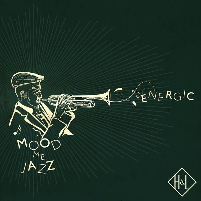 H&L: Mood Me Jazz, Energic