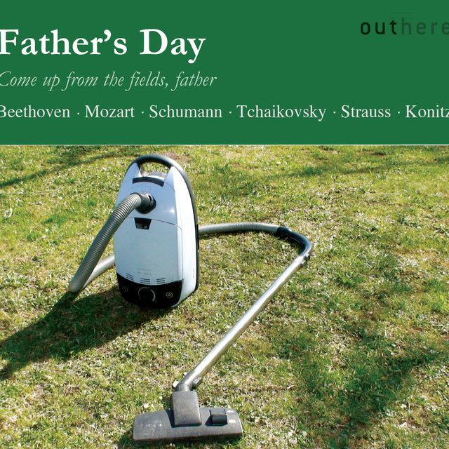 Father's Day: Come Up from the Fields, Father