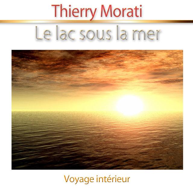 Le lac sous la mer (Voyage intérieur) [Relaxation]
