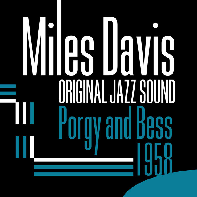 Original Jazz Sound: Porgy and Bess - 1958