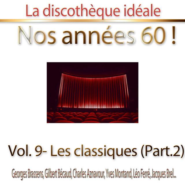 """Couverture de La discothèque idéale / Nos années 60 !: Vol. 9 """"Les classiques"""", Pt. 2"""