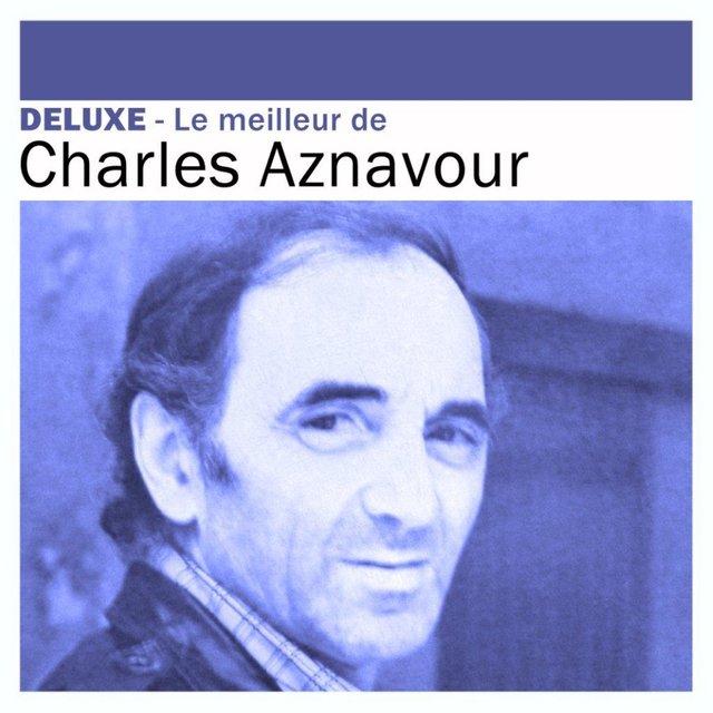 Deluxe: le meilleur de Charles Aznavour