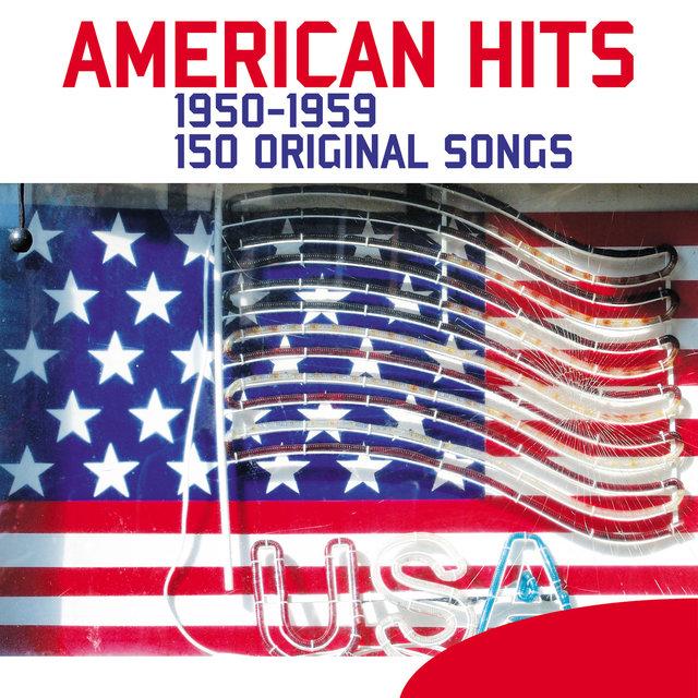 Couverture de American Hits - 150 Songs (1950-1959)