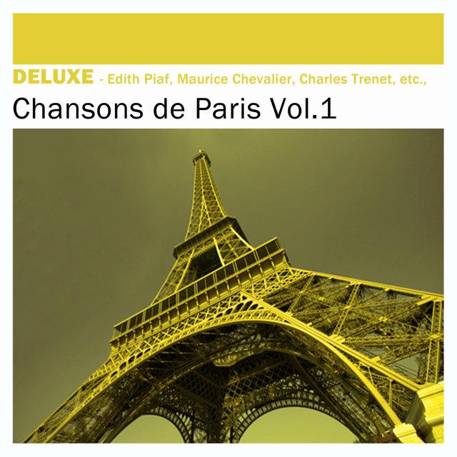 Couverture de Deluxe: Chansons de Paris, Vol. 1