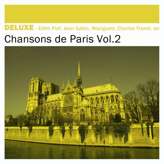 Couverture de Deluxe: Chansons de Paris, Vol. 2