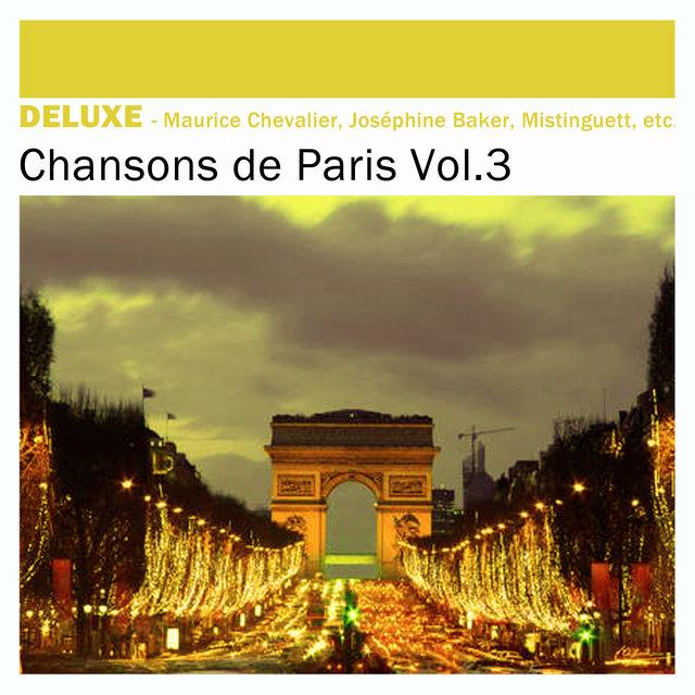 Couverture de Deluxe: Chansons de Paris, Vol. 3