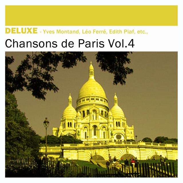 Couverture de Deluxe: Chansons de Paris, Vol. 4