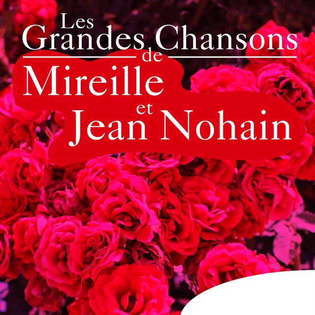 Couverture de Les grandes chansons de Mireille et Jean Nohain