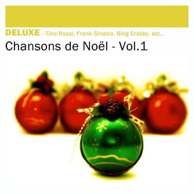Couverture de Deluxe: Chansons de Noël, Vol.1