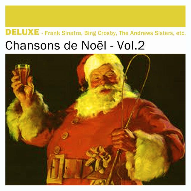 Couverture de Deluxe: Chansons de Noël, Vol.2