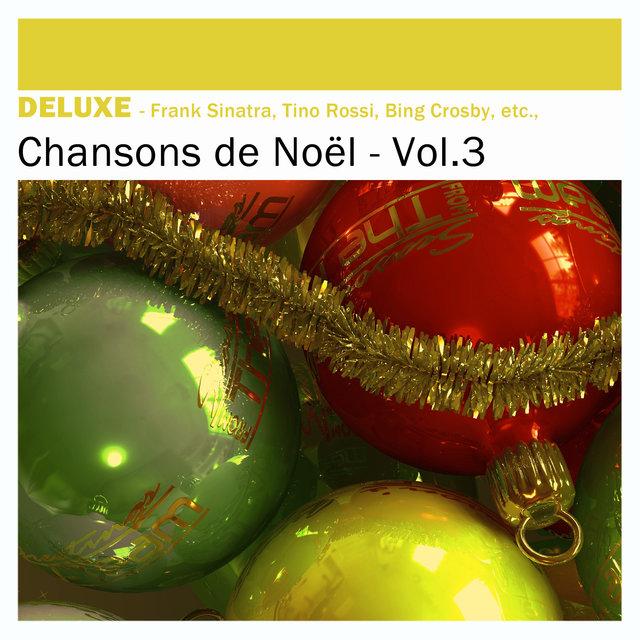 Deluxe: Chansons de Noël, Vol.3