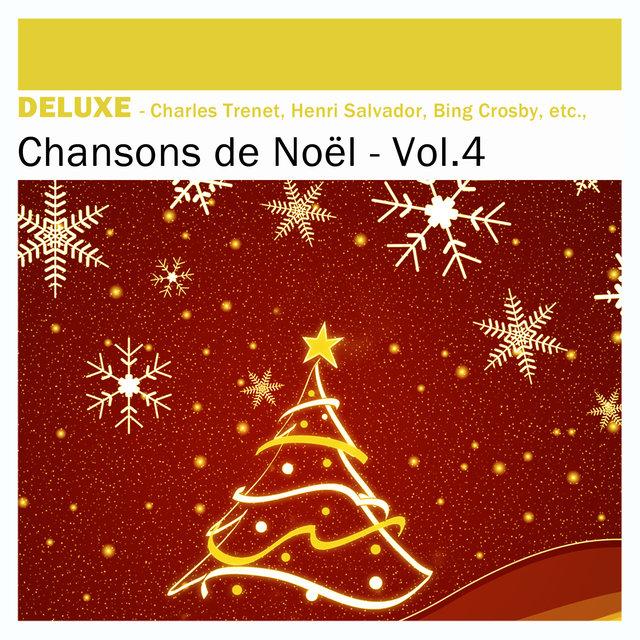 Couverture de Deluxe: Chansons de Noël, Vol.4