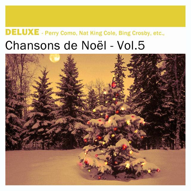 Couverture de Deluxe: Chansons de Noël, Vol.5