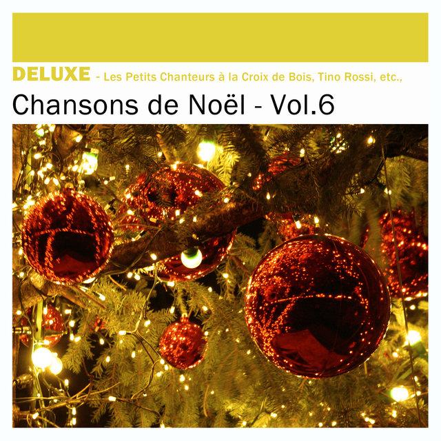 Couverture de Deluxe: Chansons de Noël, Vol.6