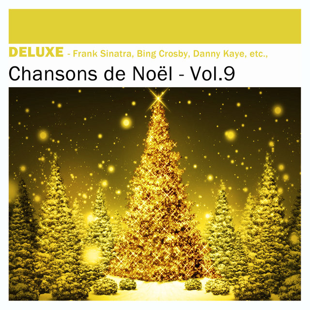 Couverture de Deluxe: Chansons de Noël, Vol.9