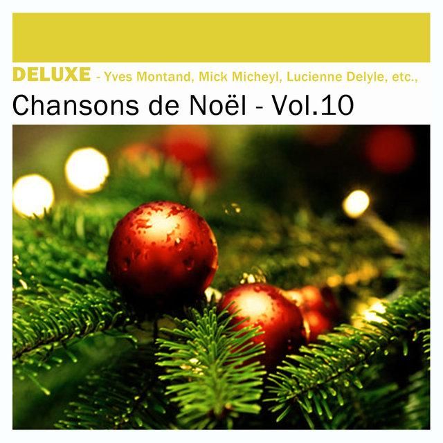 Couverture de Deluxe: Chansons de Noël, Vol.10