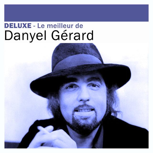 Deluxe: Le meilleur de Danyel Gérard