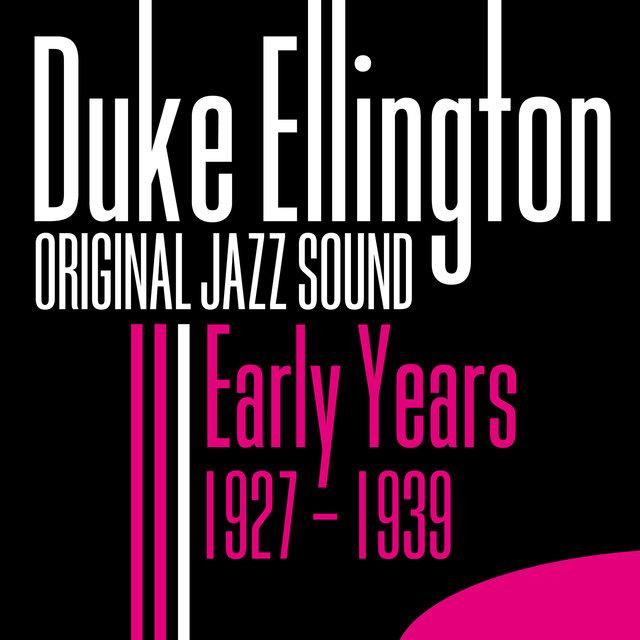 Original Jazz Sound: Early Years 1927 - 1939