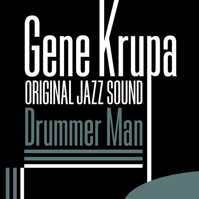 Original Jazz Sound: Drummer Man