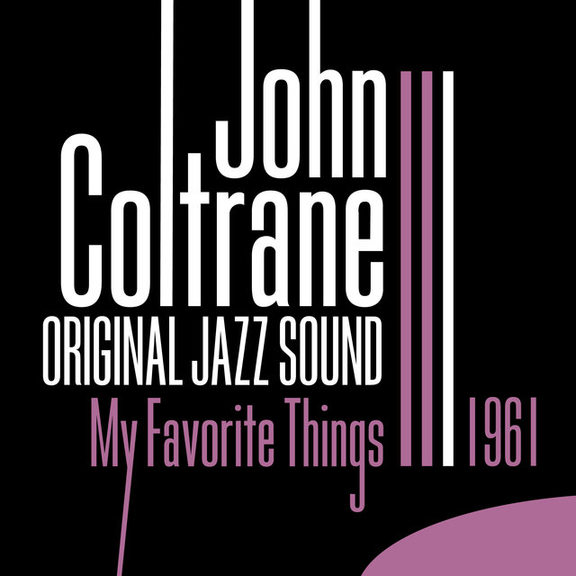 Original Jazz Sound: My Favorite Things 1961