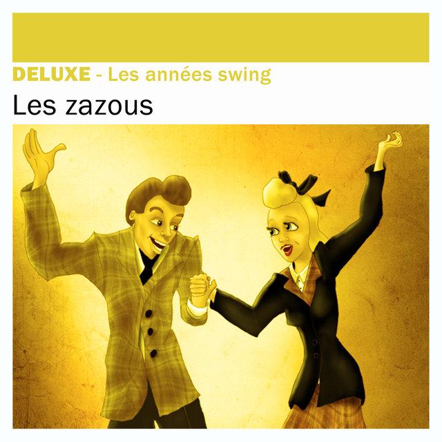 Couverture de Deluxe: Les Zazous (Les années swing)