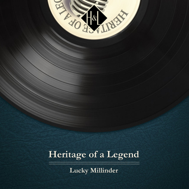 Couverture de H&L: Heritage of a Legend - Lucky Millinder