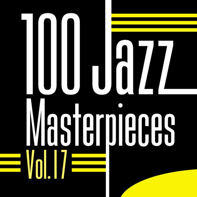 Couverture de 100 Jazz Masterpieces, Vol.17