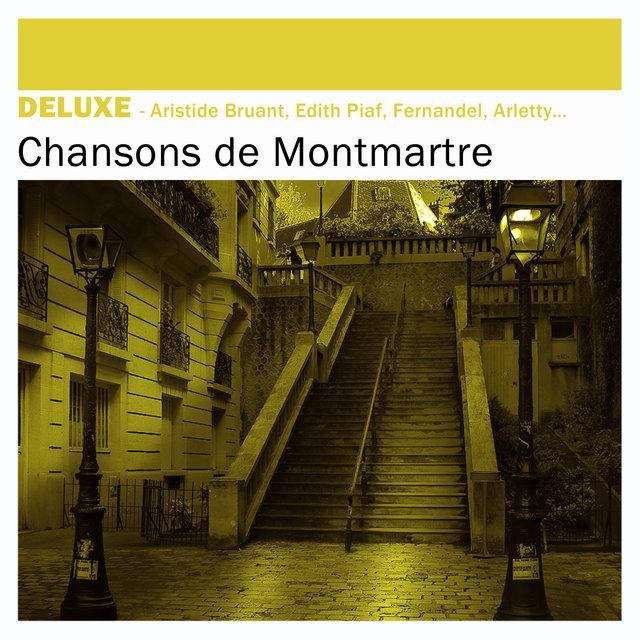 Couverture de Deluxe: Chansons de Montmartre