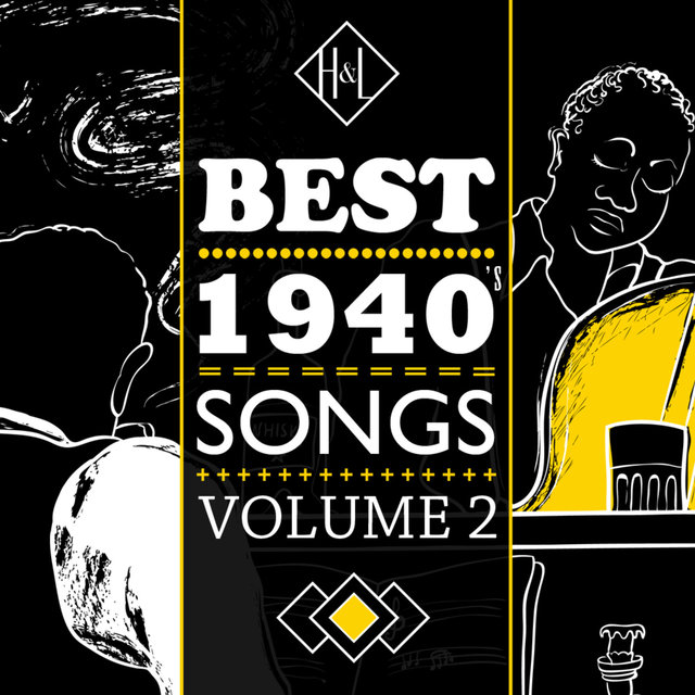 Couverture de H&L: Best 1940's Songs, Vol. 2