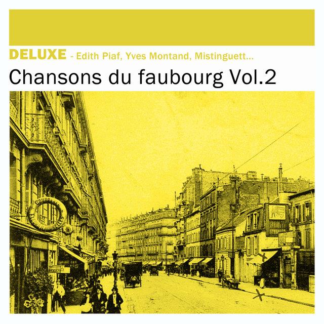 Couverture de Deluxe: Chansons du Faubourg, Vol.2
