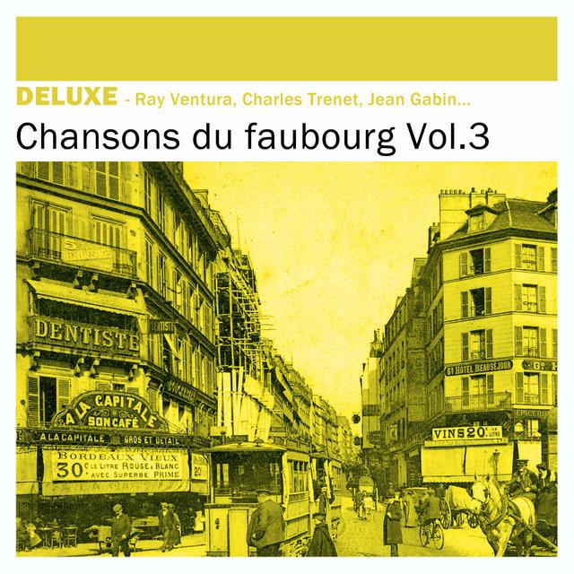 Couverture de Deluxe: Chansons du Faubourg, Vol.3
