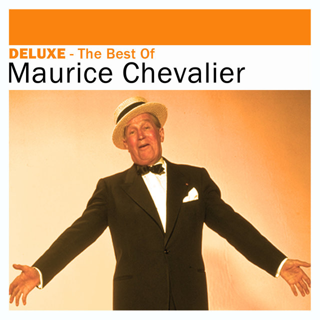 Deluxe: The Best of - Maurice Chevalier