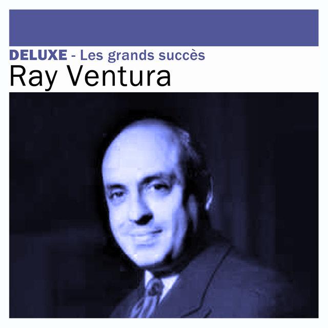 Couverture de Deluxe: Les grands succès -Ray Ventura